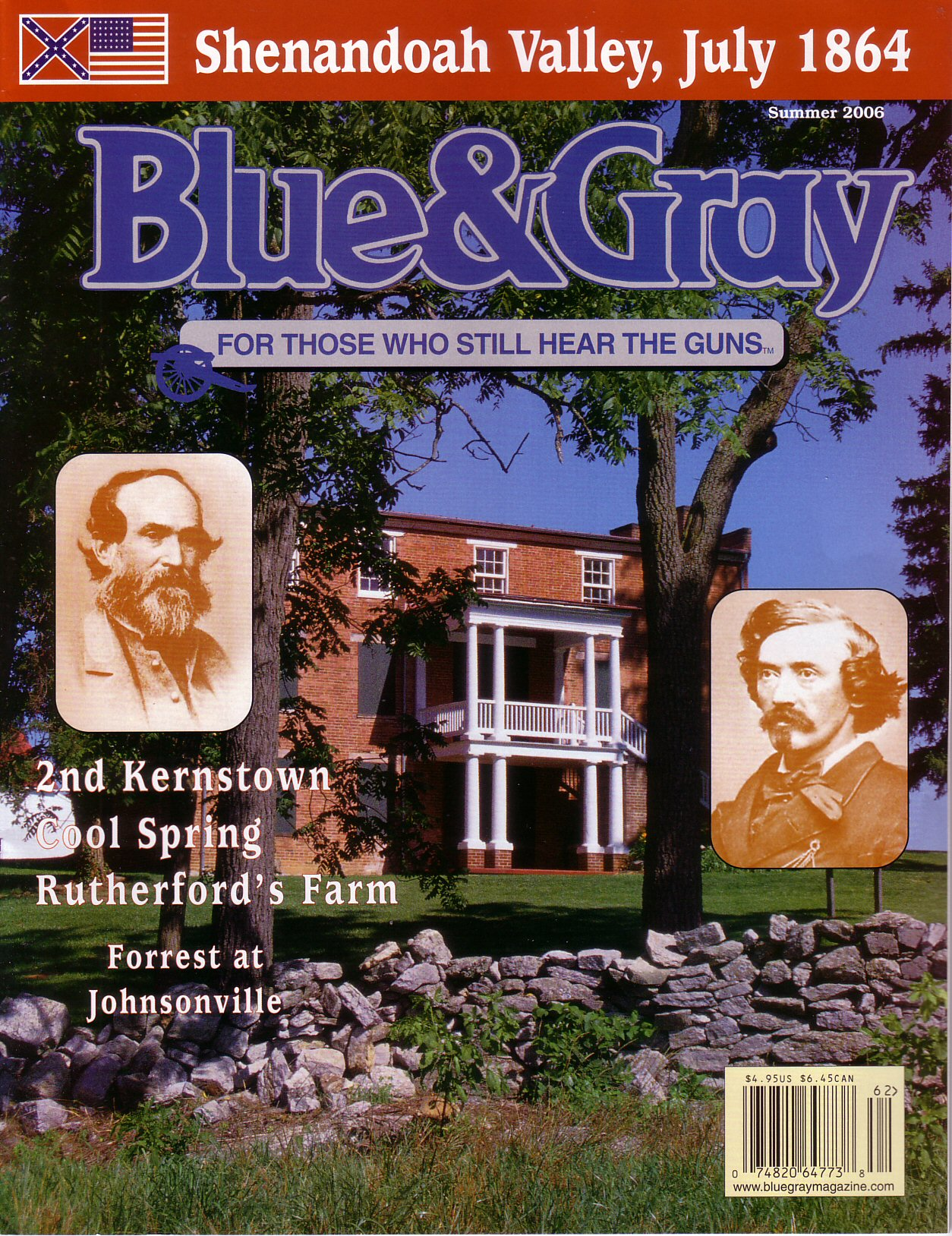 Blue & Gray Magazine, Volume 23, Number 3 (Summer 2006)