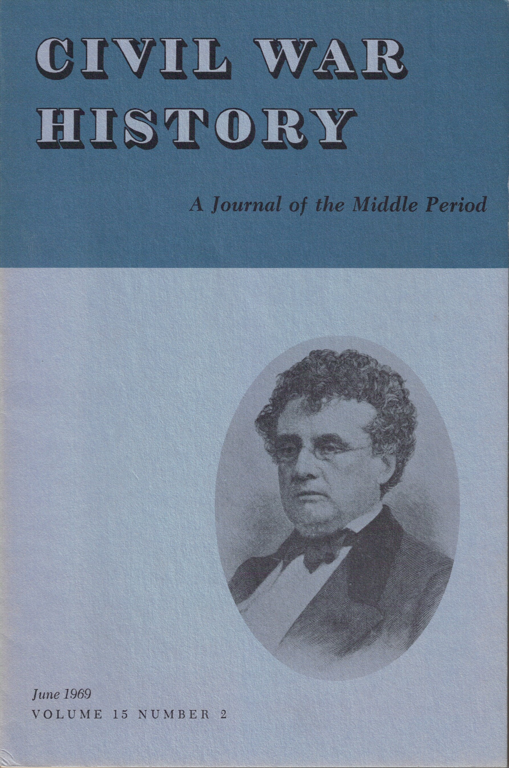 Civil War History, Volume 15, Number 2 (June 1969)