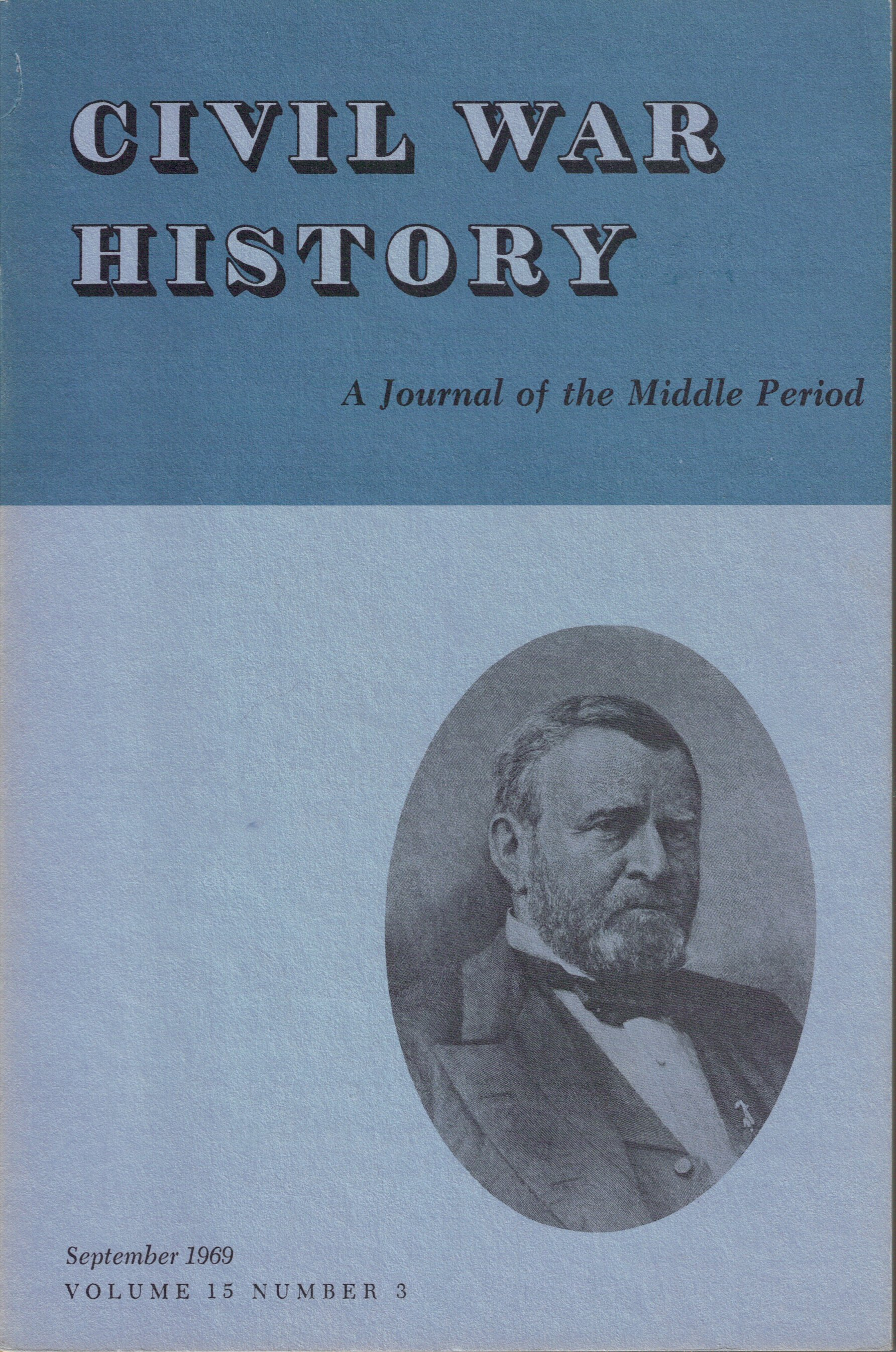 Civil War History, Volume 15, Number 3 (September 1969)