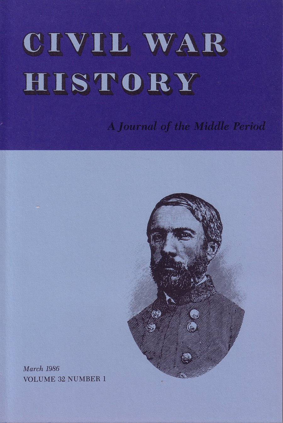Civil War History, Volume 32, Number 1 (March 1986)