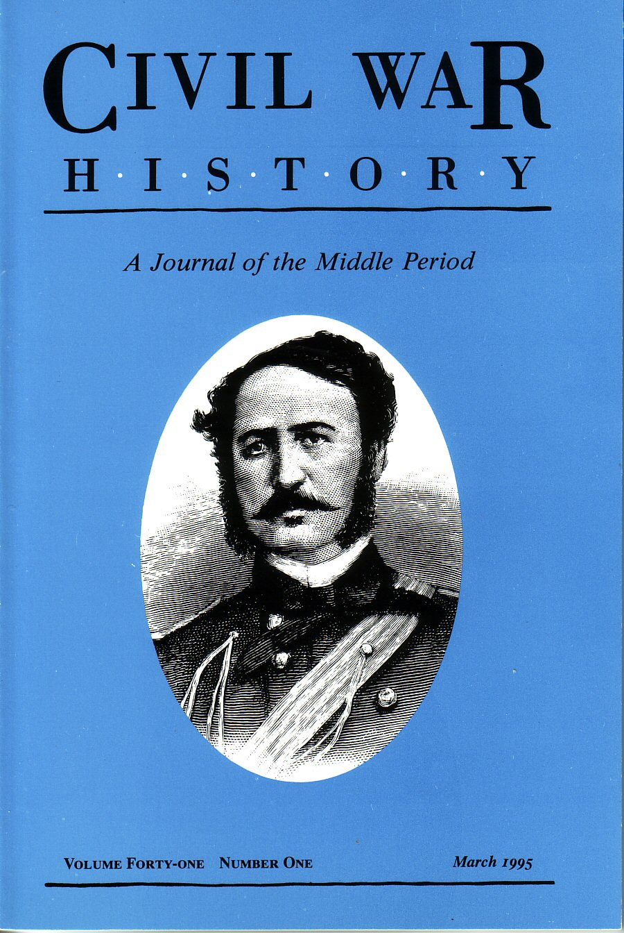 Civil War History, Volume 41, Number 1 (March 1995)