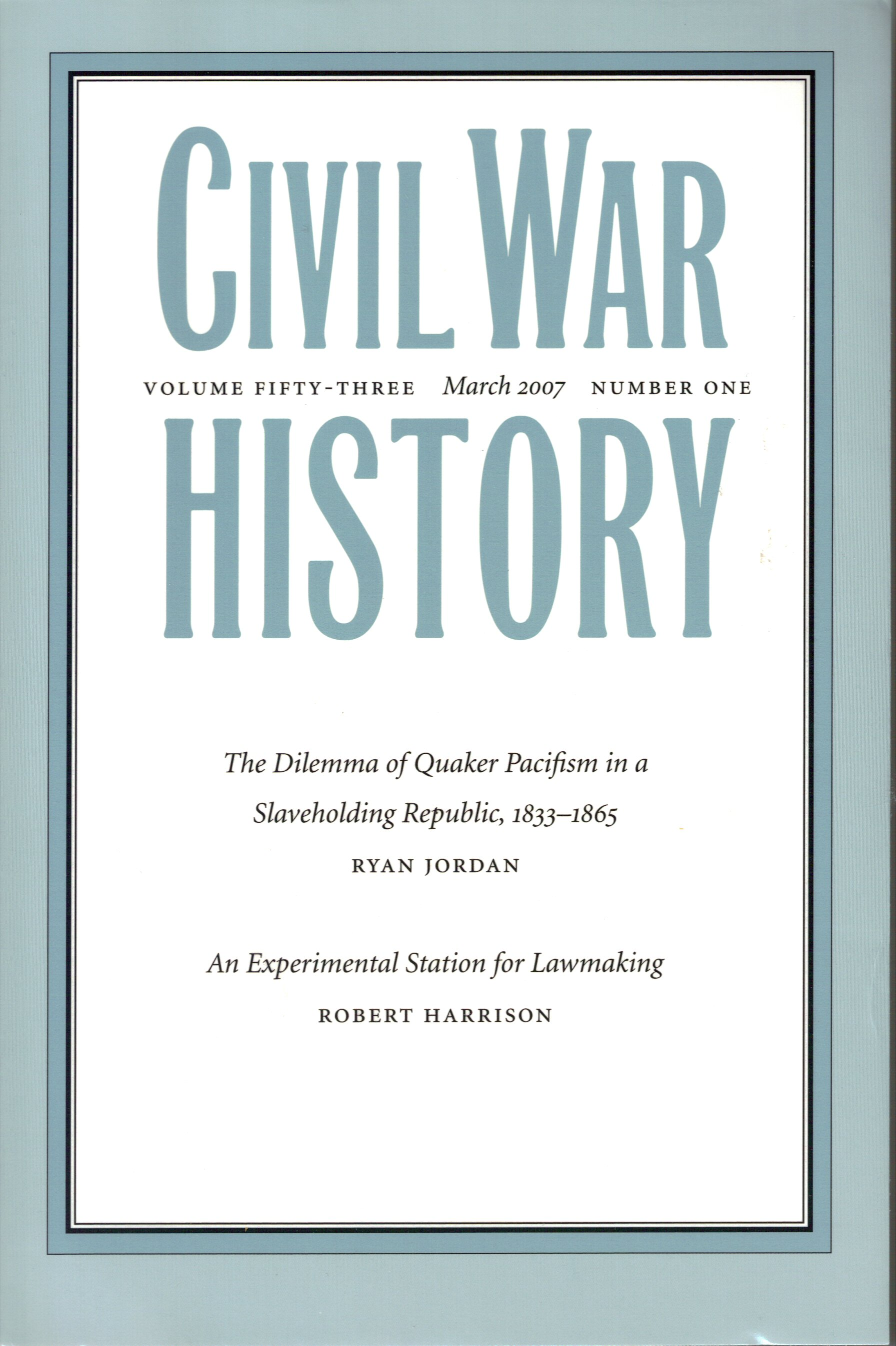 Civil War History, Volume 53, Number 1 (March 2007)
