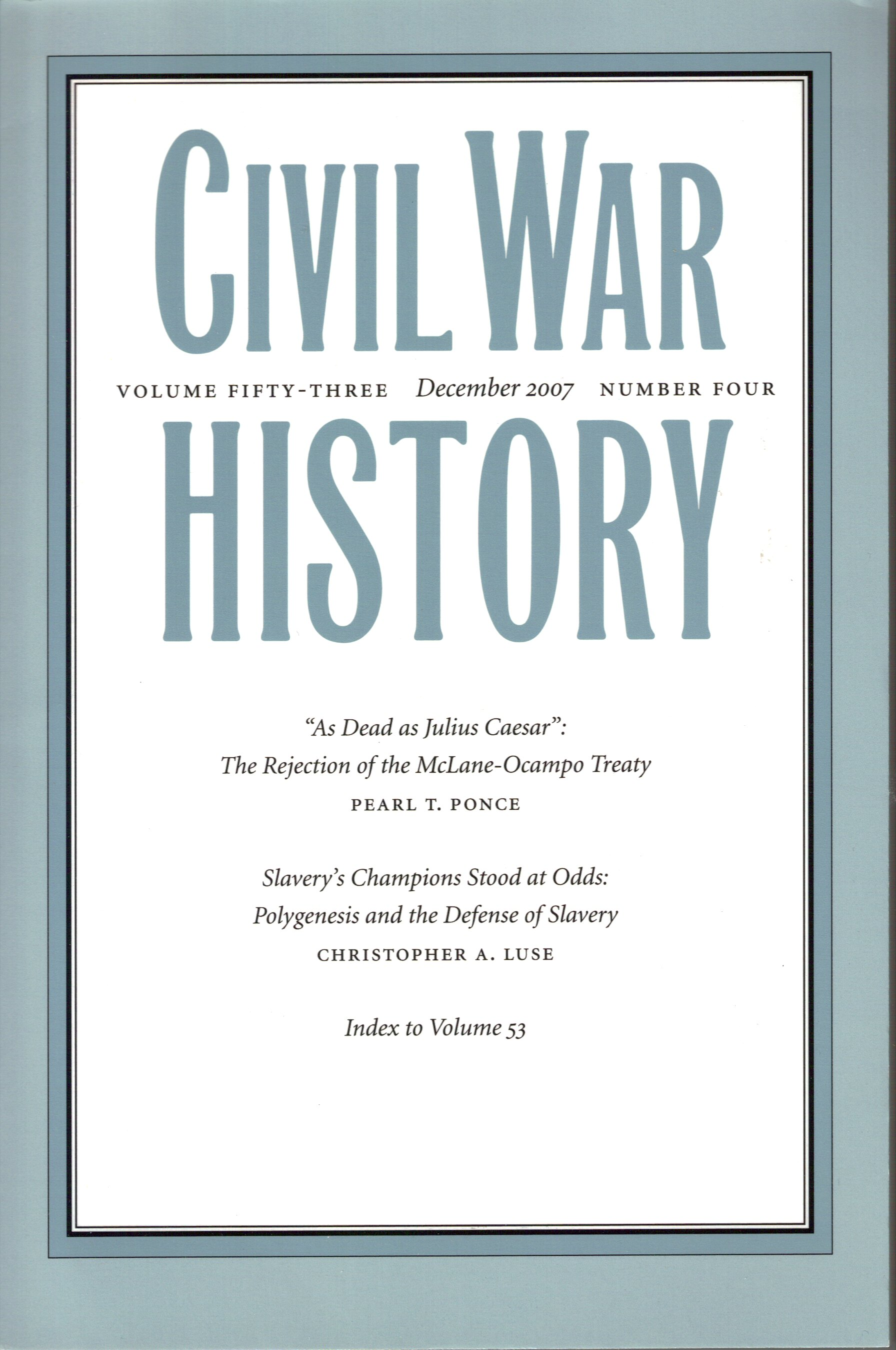 Civil War History, Volume 53, Number 4 (December 2007)