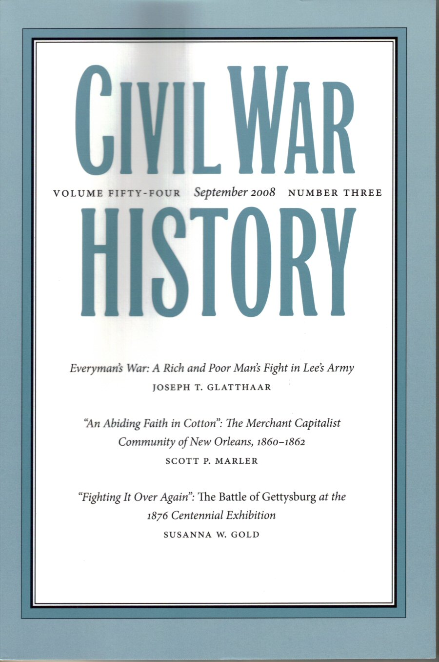 Civil War History, Volume 54, Number 3 (September 2008)