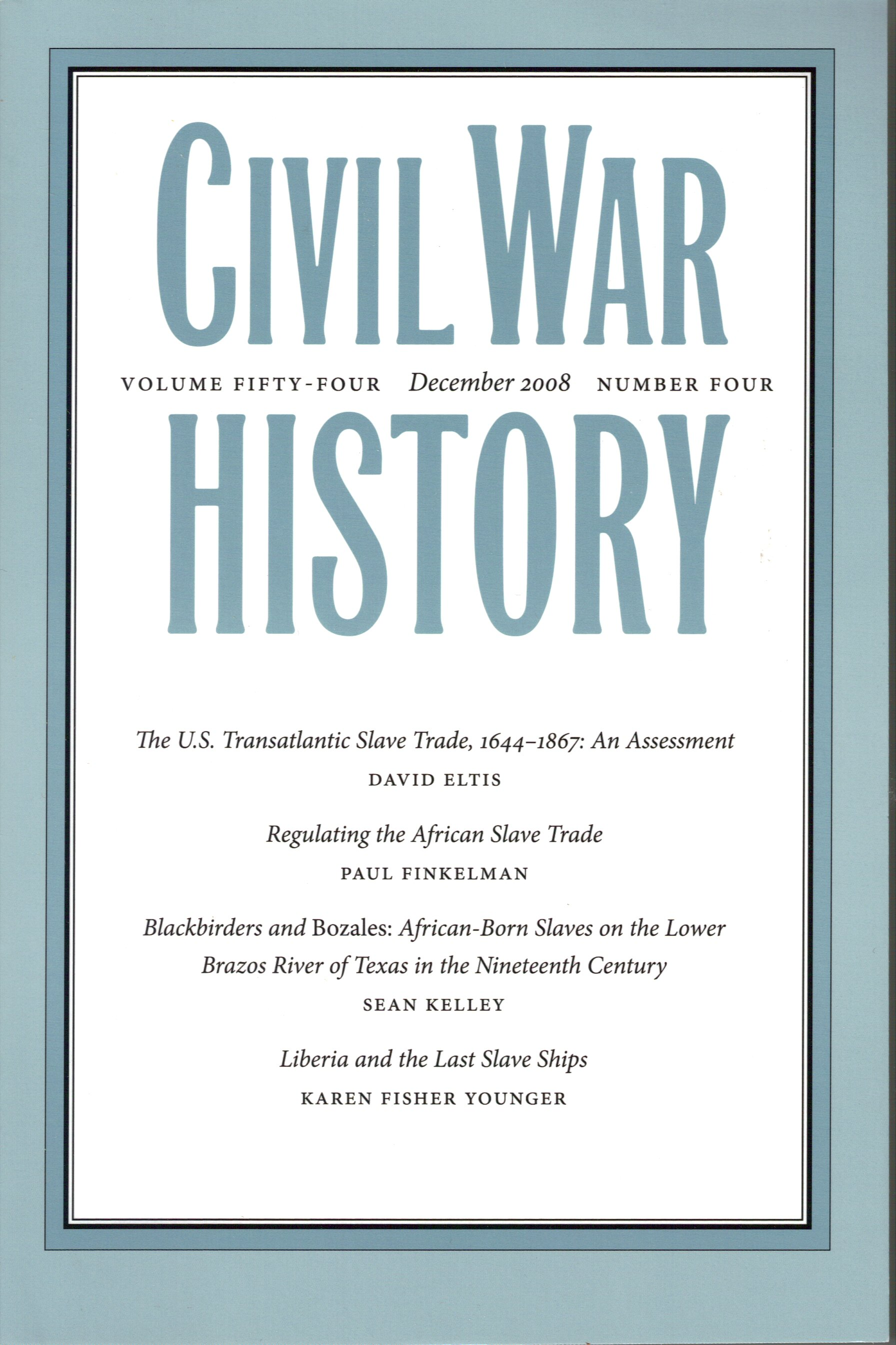 Civil War History, Volume 54, Number 4 (December 2008)