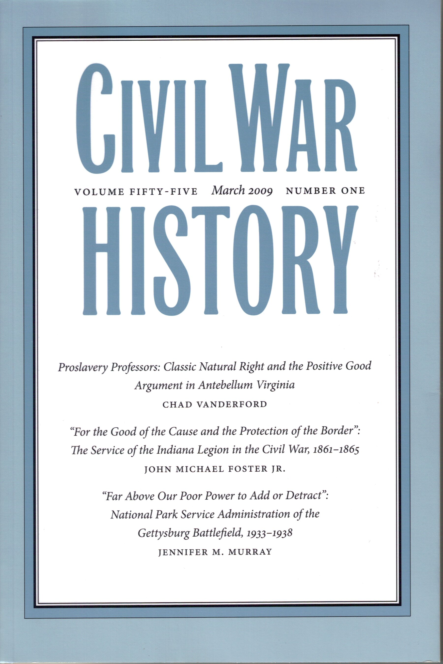 Civil War History, Volume 55, Number 1 (March 2009)