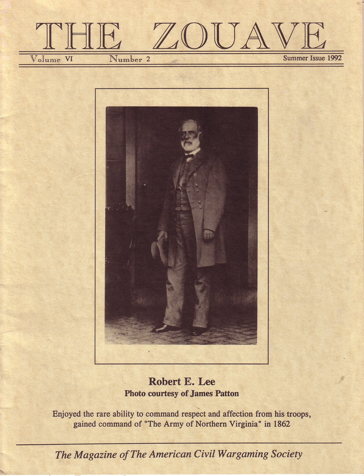 Zouave, Volume 6, Number 2 (Summer 1992)